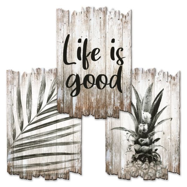 Life is Good | Deko-Holzschilder im 3er Set | wahlw. in 30x20cm oder 30x45cm