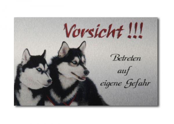 Hundewarnschild Huskys aus gebürstetem Alu-Verbund