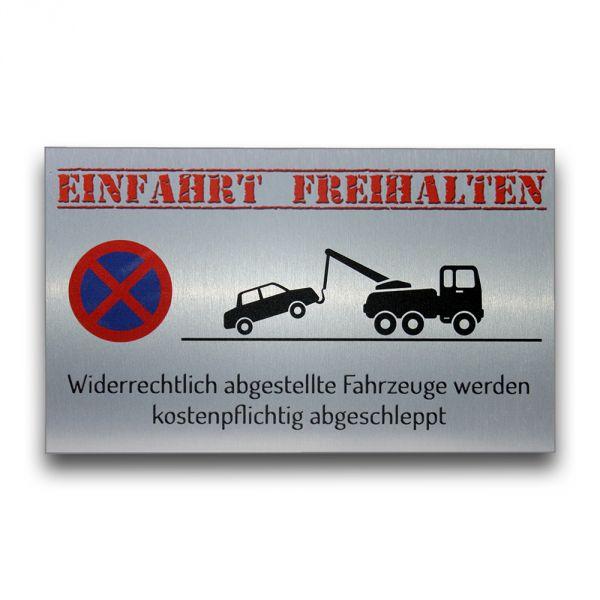 Warnschild Einfahrt freihalten aus gebürstetem Alu-Verbund