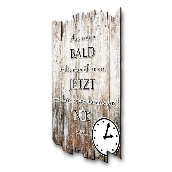 """Sprüche-Holzschild """"Bald"""""""