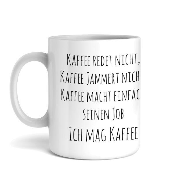 Tasse mit Motiv | Kaffee redet nicht | Keramiktasse | fasst ca. 300ml | ideales Geschenk