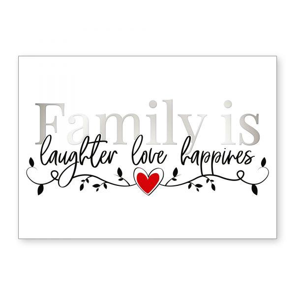 """Family is"" mit Chrom-Effekt veredeltes Poster - optional mit Rahmen - DIN A4"