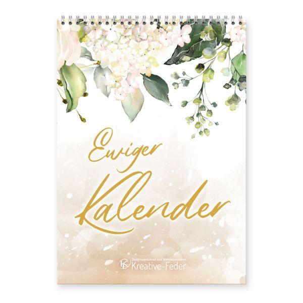 Ewiger Kalender | Blütenzauber | immerwährend & jahresunabhängig | ideal für Geburtstage | DIN A4