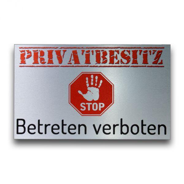 Warnschild Privatbesitz aus gebürstetem Alu-Verbund
