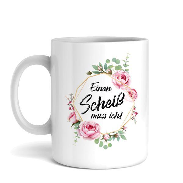 Tasse mit Motiv   Einen Scheiß muss ich   Keramiktasse   fasst ca. 300ml   ideales Geschenk